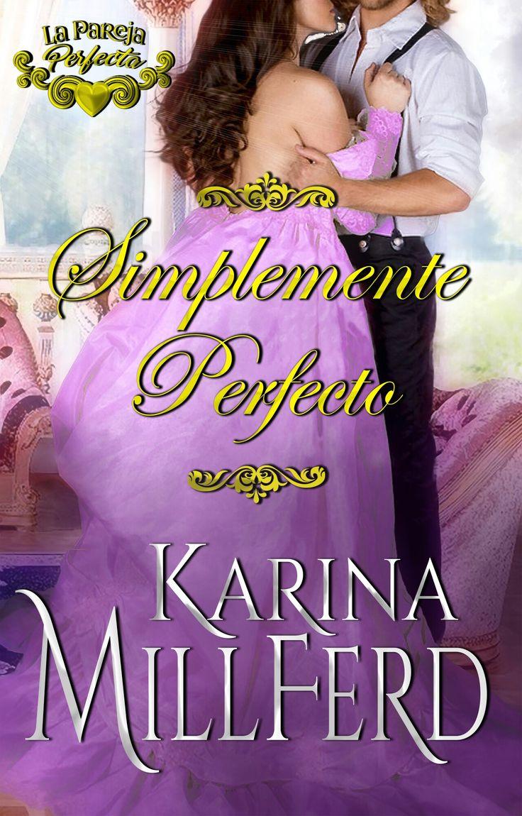 """Portada """"Simplemente Perfecto"""" #Wattpad #libros #novelas #romancehistórico"""