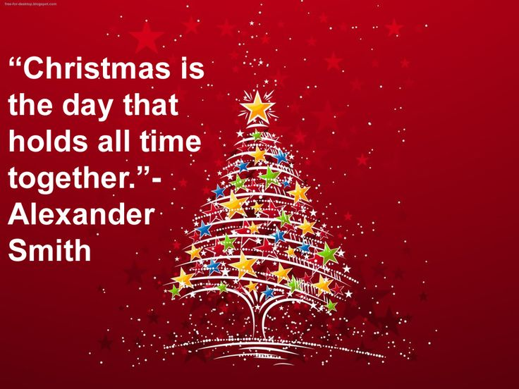 """""""Christmas is the day that holds all time together.""""- Alexander Smith #Christmas #Xmas #Quote"""