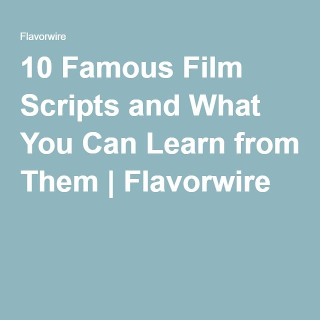 10 Famous Film Scripts and What You Can Learn from Them | Flavorwire