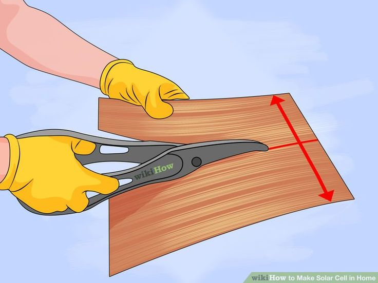 How to Make Solar Cell in Home: 8 Steps (with Pictures)
