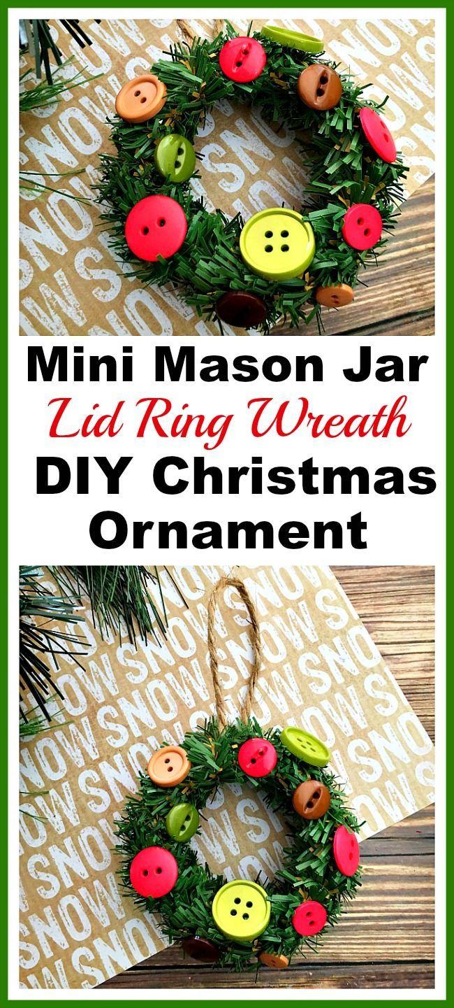 DIY Mini Mason Jar Lid  Ring Christmas Ornament. What a cute and fun Christmas craft that kids can help make! | Christmas craft, holiday DIY, mini wreath ornament