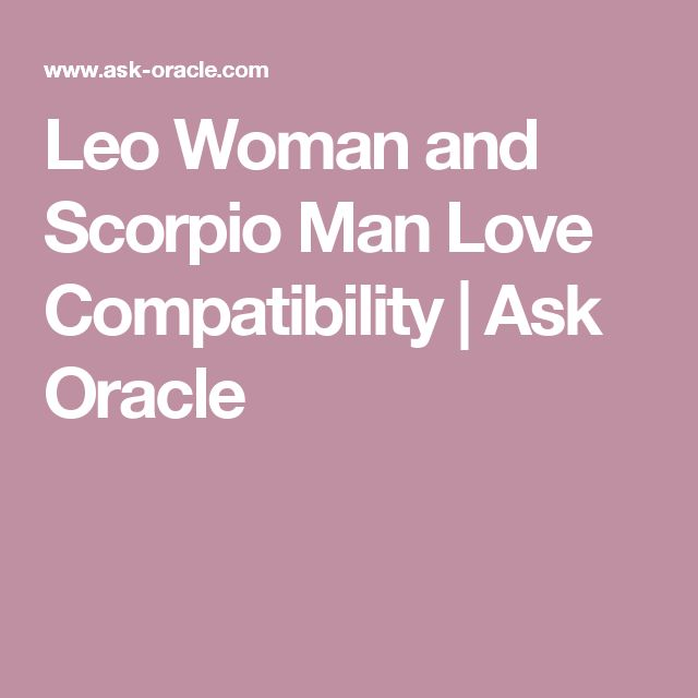 Leo Woman and Scorpio Man Love Compatibility | Ask Oracle