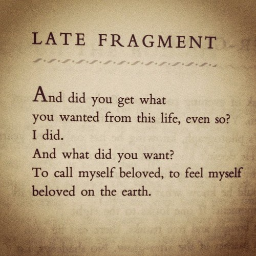 Late Fragment by Raymond Carver might just be my favourite