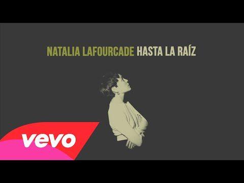 Natalia Lafourcade - Hasta la Raíz (Audio) - YouTube