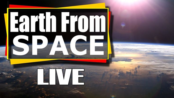 NASA Live - Earth From Space Live Feed (HD) ISS live Nasa stream video o...