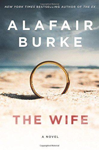 The Wife: A Novel of Psychological Suspense by Alafair Burke https://www.amazon.com/dp/0062390511/ref=cm_sw_r_pi_dp_U_x_3N4AAbY9DBXKM