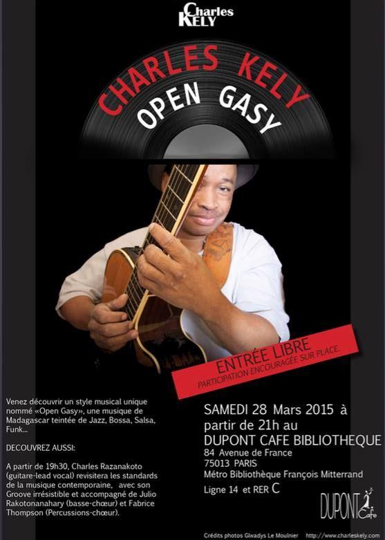 Charles Kely en Open Gasy de printemps à Paris - Au Dupont Café 84 Avenue de France, 75013 Paris - Samedi 28 mars 2015 à 21h