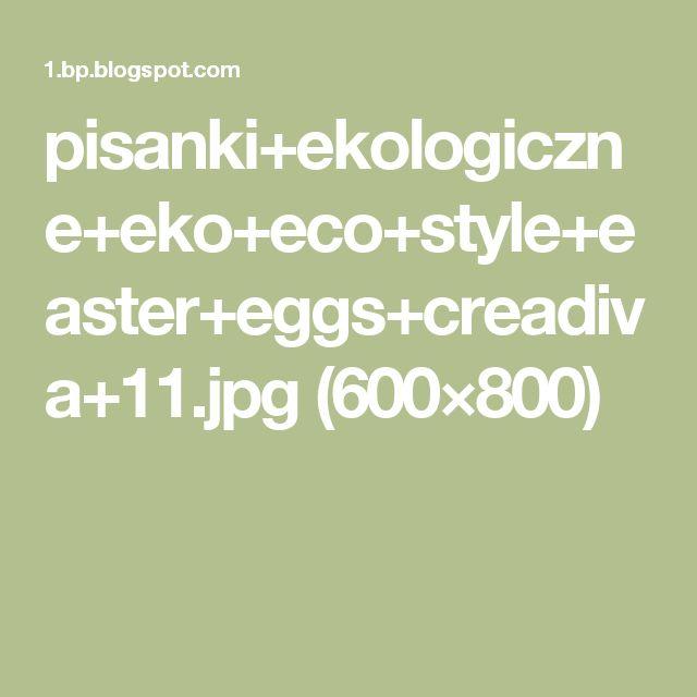 pisanki+ekologiczne+eko+eco+style+easter+eggs+creadiva+11.jpg (600×800)