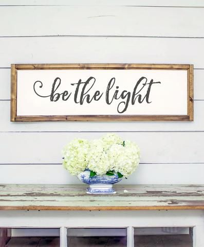 Wood Framed Signboard - Be the Light - L - 45x14