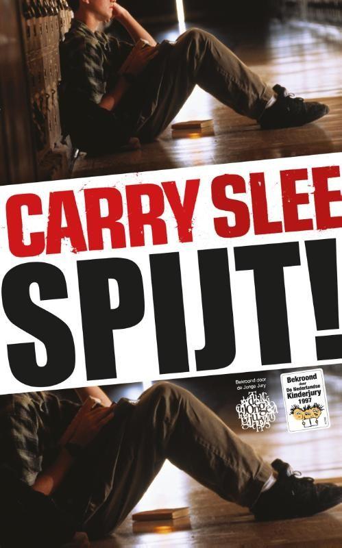 Spijt! - Carry Slee - fictie - onderwerpen: pesten, schoolleven, zelfmoord