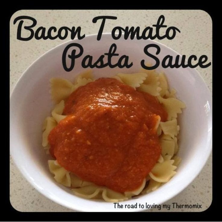 Bacon and Tomato Pasta Sauce – The Road to Loving My Thermo Mixer