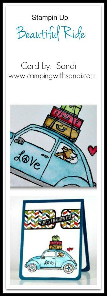 Stampin Up Beautiful Ride card by Sandi @ www.stampinwithsandi.com
