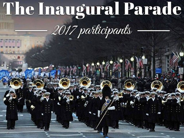 The Presidential Inaugural Committee has announced the participants in the Jan. 20, 2017 Inaugural Parade for President Elect Donald Trump.