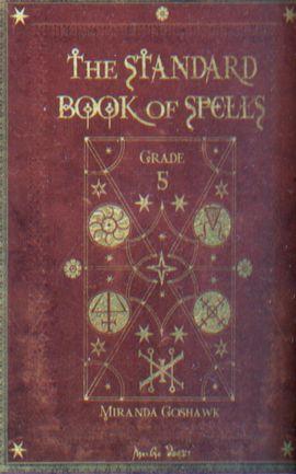 The Standard Book of Spells, Grade 5 was the fifth book in The Standard Book of Spells series, written by Miranda Goshawk.