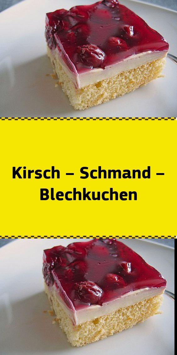 Kirsch – Schmand – Blechkuchen
