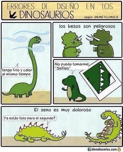 #Chiste error de diseño en los dinosaurios