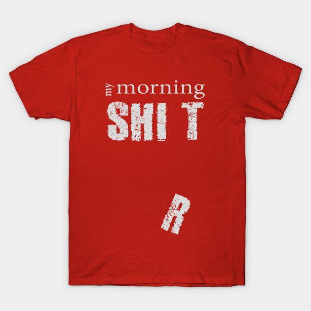 We all have one... #tshirt #funnyshirt #shit #morning #morningperson #quoteshirt #sarcastic #morningperson