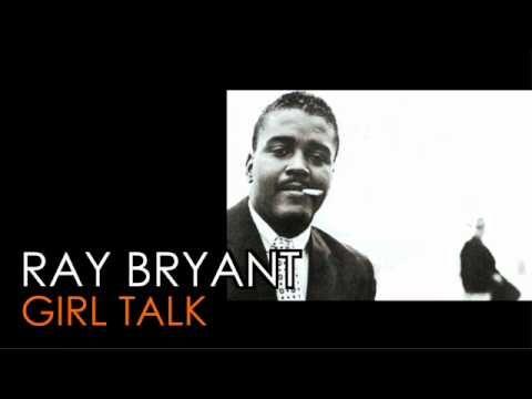 RAY BRYANT  'Girl Talk'  1976