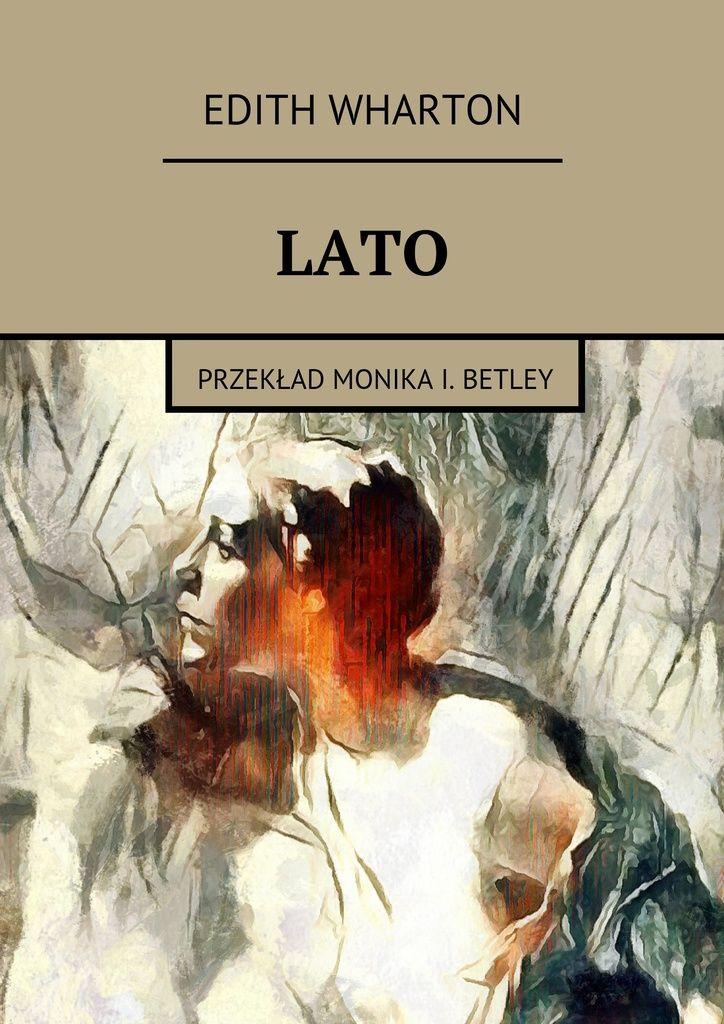 LATO - przekład Monika I. Betley — Ridero
