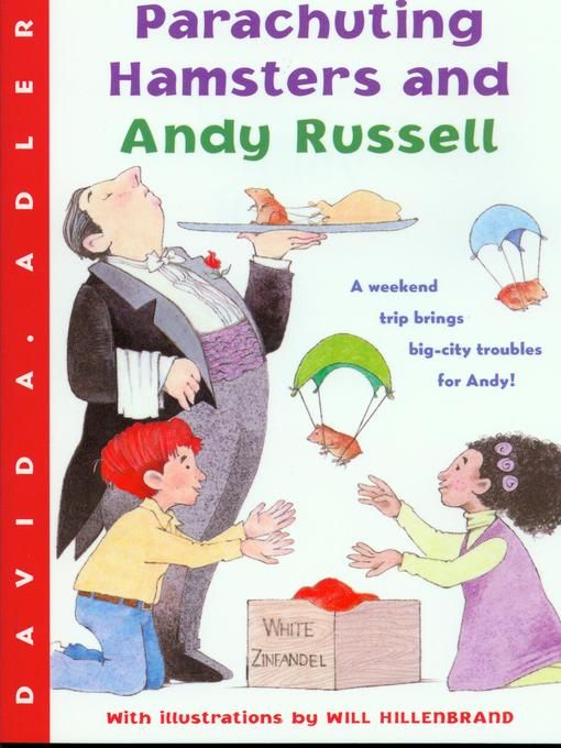 Parachuting Hamsters and Andy Russell | David A. Adler