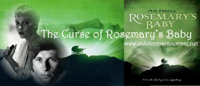 Eidolon Paranormal Australia: Curses: The Curse of Rosemary's Baby