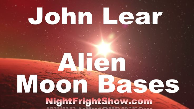 Alien video Moon Base Cities Mars John Lear Big Foot Area 51 Bob Lazar N...