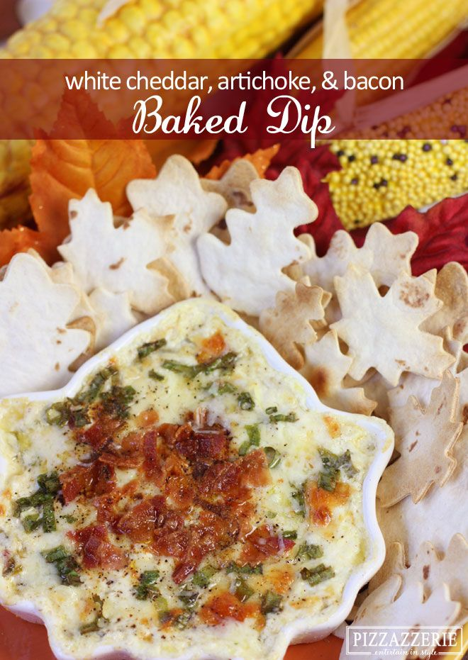 ADDICTIVE RECIPE: Baked White Cheddar, Bacon, Artichoke Dip! Serve with tortillas cut w/ cookie cutters & baked