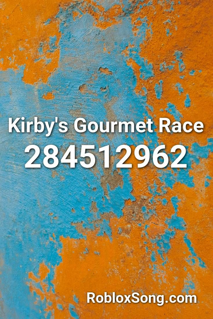 Kirby S Gourmet Race Roblox Id Roblox Music Codes In 2020