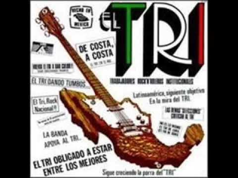 EL TRI-MENTE ROCKERA - YouTube