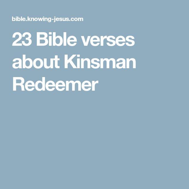 23 Bible verses about Kinsman Redeemer