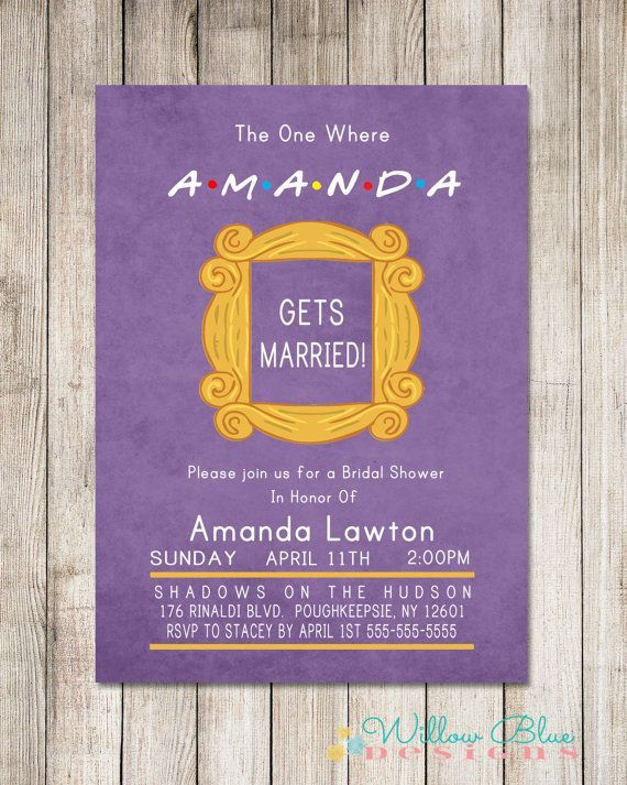 Wedding inspiration How to throw the ultimate Friends TV show – Online Bachelorette Party Invitations
