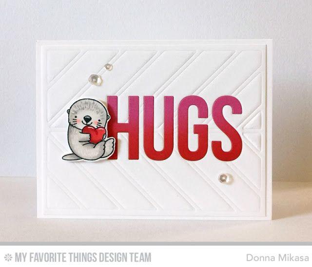 Otterly Love You Stamp Set and Die-namics, Big Hugs Die-namics, Chevron Segments Cover-Up Die-namics - Donna Mikasa #mftstamps