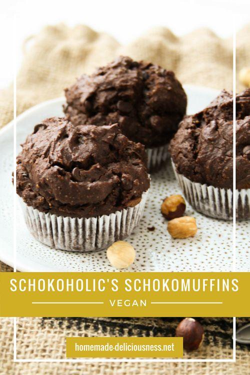 Schocoholic's liebste Schokomuffins · Homemade Deliciousness