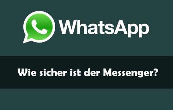 'WhatsApp 'Sicherheit: Das solltet ihr beachten...