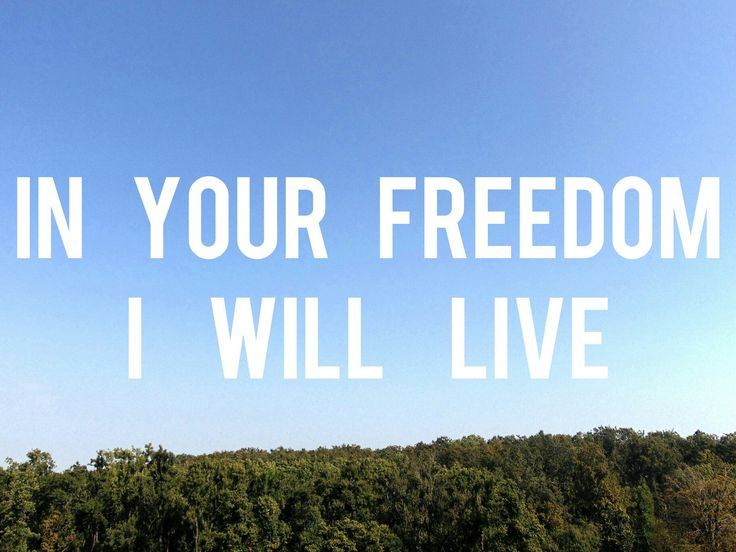 In Your freedom