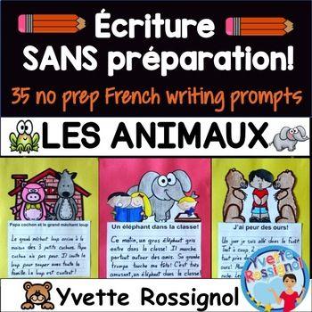 Écriture sans préparation (French Writing prompts) Les ani