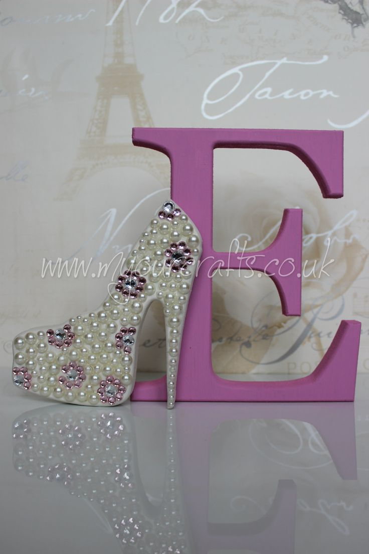 wooden letter. Bespoke mdf decorated letter with a blinged shoe attached. Befits any woman! A keepsake for any occassion. Available at www.myourcrafts.co.uk