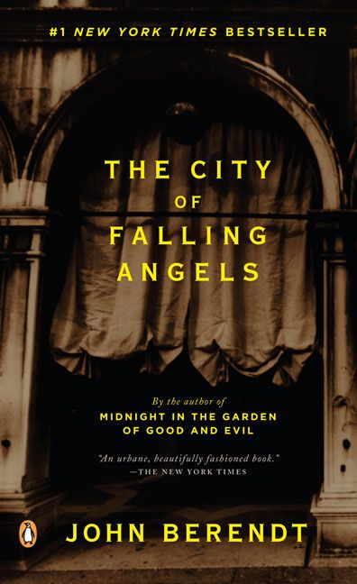 CITY OF FALLING ANGELS By John Berendt - Used Books - Paperback - from Northshire Bookstore and Biblio.com