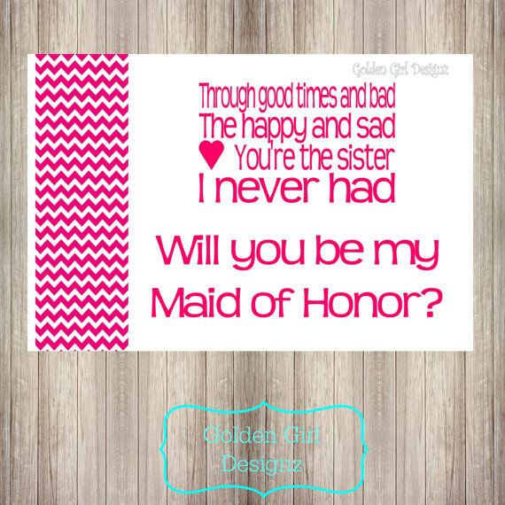 DIY Printable Sister I Never Had, Will You Be My Maid of Honor-Pink Chevron-Print Your Own