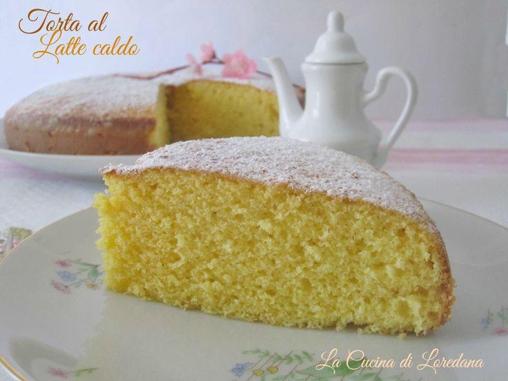 Torta al Latte caldo | La Cucina di LoredanaLa Cucina di Loredana