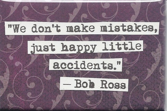 Lol luv Bob Ross, such a jolly, talented, inspiring man ^_^ & i was definitely not taught this in my life, so yeah, its a different way to think of things ;)