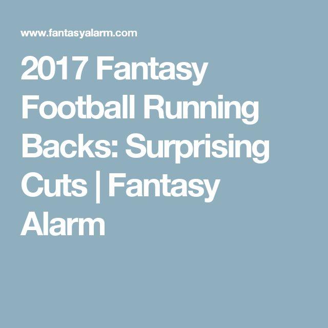2017 Fantasy Football Running Backs: Surprising Cuts | Fantasy Alarm