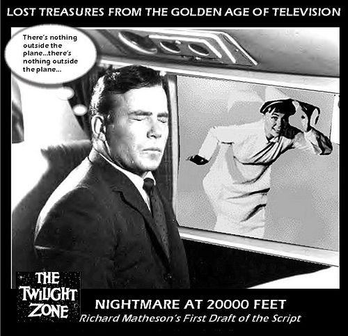 https://flic.kr/p/5PrrKD | twilight zone : nightmare at 20000 feet first draft | At 70 years plus, William Shatner is working more than most actors in their 20's and 30's.  Proof again that Mr. Shatner is not only Canada's Greatest Living Actor, but THE hardest working man in show business.