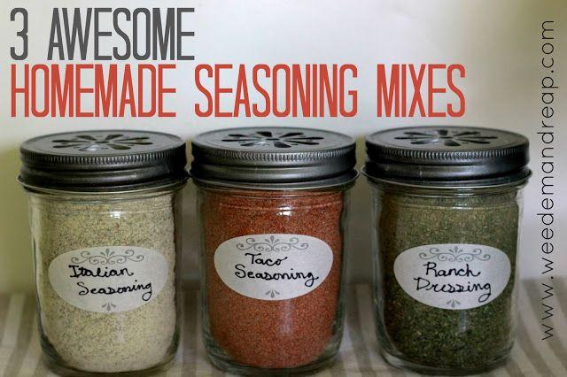 Weed 'em and Reap: 3 Awesome Homemade Seasoning Mixes - Taco Seasoning, Ranch Dressing, & Italian Seasoning