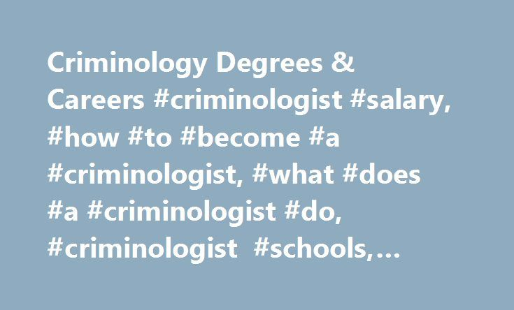 how to become a criminologist in california