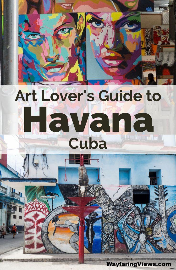 Your complete art lover's guide to Havana with galleries, museums, street art and markets. #Havana #Cuba . |Street art in Havana | Things to do in Havana | Art Museum Havana | Havana Itinerary | Belles Artes | Havana markets | Travel to Cuba | Callejon de Hamel |