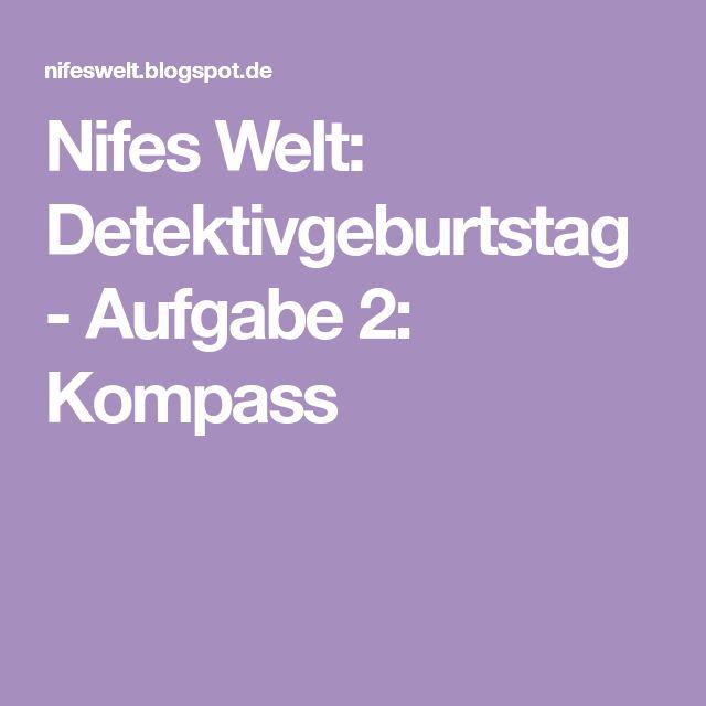 Nifes Welt: Detektivgeburtstag - Aufgabe 2: Kompass