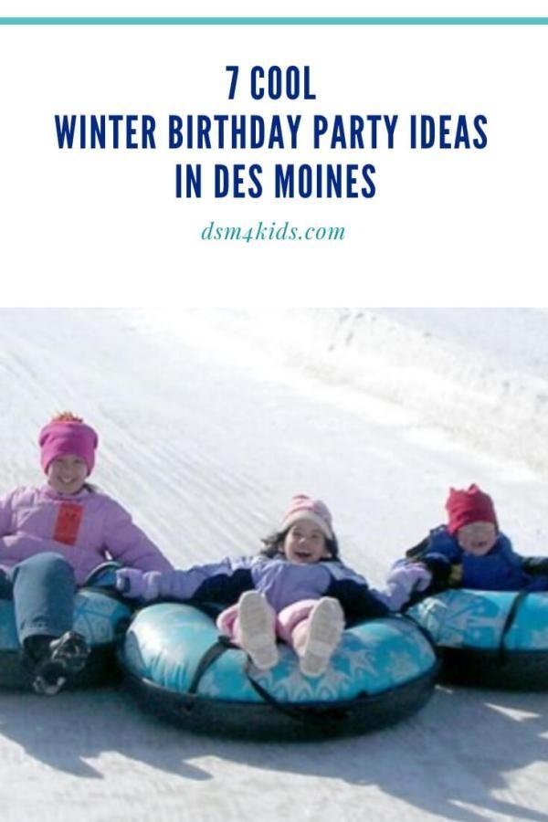 7 Cool Winter Birthday Party Ideas Dsm4kids