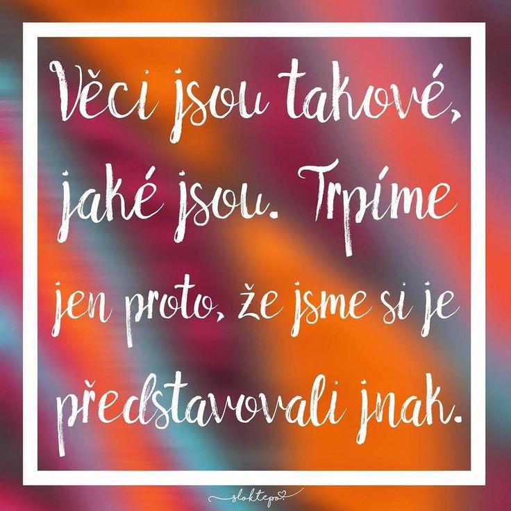 Věci vždycky nejsou takové jaké si je představujeme. Přesto, ale stojí za to žít tak, jak nejlépe umíme.  Přejeme krásný pátek všem ☕️ #sloktepo #motivacni #hrnky #milujuho #kafe #mujzivot #mujsen #mojevolba #citaty #darek #originalgift #laska #domov #stesti #dobranalada #czech #czechgirl #czechboy #praha