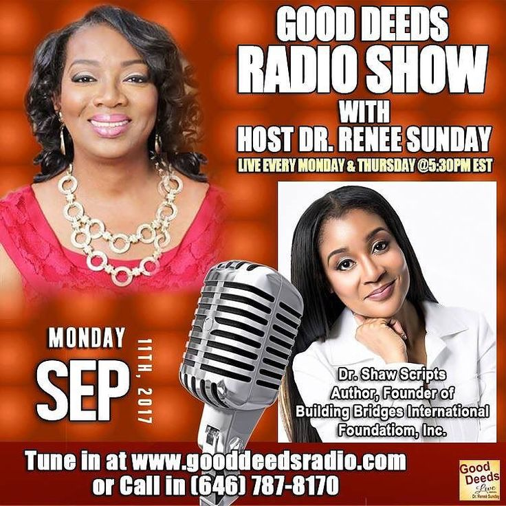Good Deeds Radio Show  Monday 09/11/17 Dr. Shaw Scripts Author Founder of Building Bridges International Foundation Inc. Tune in by going to http://ift.tt/1wwLOlh or CALL IN number 646-787-8170. Check out our podcasts on iTunes: http://ift.tt/2tXa7cA #radio #purpose #gooddeedslive #spokenword #atlanta #author #smallbusinessowner #interview #advertising #sponsorship #exposure #platformbuilder #media #mediapersonality #drreneesunday #motivational #inspirational #mediagroup #podcaster #podcast…